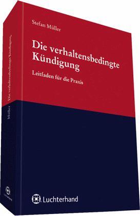 Die Verhaltensbedingte Kündigung Von Stefan Müller Fachbuch