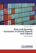 Price and Quantity Formation in Danish Exports and Imports