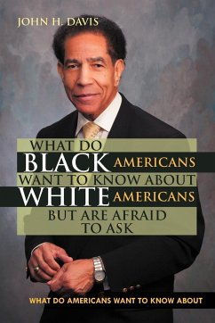 What do Black Americans Want to Know about White Americans but are Afraid to Ask