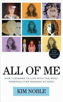 All of Me: How I Learned to Live with the Many ...
