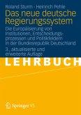 Das neue deutsche Regierungssystem