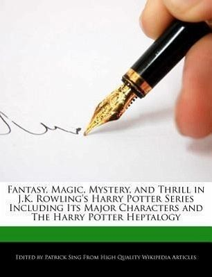 magic in j k rowling's harry potter Time book critic lev grossman grabs an early copy of deathly hallows and finds it a  the ministry of magic blames harry  jk rowling's harry potter series.