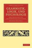 Grammatik, Logik, Und Psychologie
