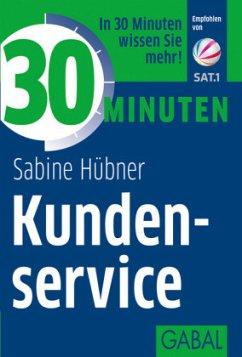 30 Minuten Kundenservice - Hübner, Sabine