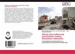 Hacia una cultura de prevención contra desastres naturales