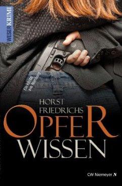 Opferwissen - Friedrichs, Horst