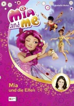 Mia und die Elfen / Mia and me Bd.1