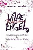 Engel küssen ist gefährlich & Engel lachen immer länger / Wilde Wahnsinnsengel Bd.1+2