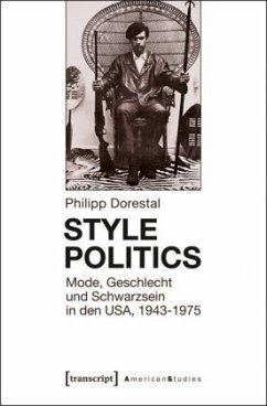 Style Politics - Dorestal, Philipp
