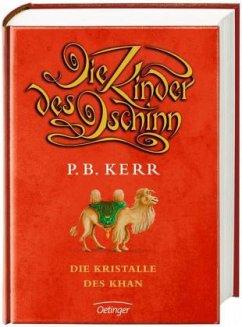 Die Kristalle des Khan / Die Kinder des Dschinn Bd.7 - Kerr, P. B.