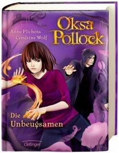 Die Unbeugsamen / Oksa Pollock Bd.4 - Plichota, Anne; Wolf, Cendrine