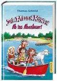 Ab ins Abenteuer! / Die Wilden Küken Bd.6