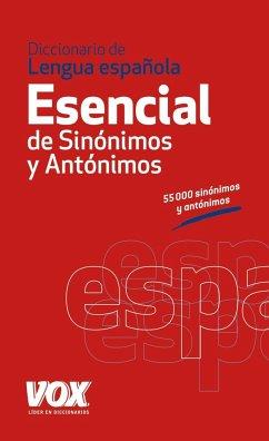 Diccionario esencial de sinonimos y antonimos de la lengua Espanola