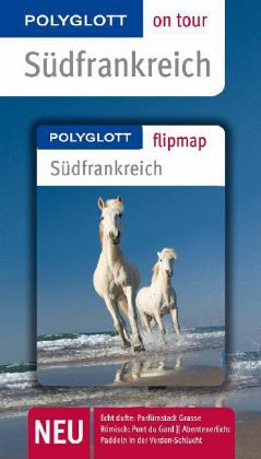 Polyglott on tour Reiseführer Südfrankreich - Kleppinger, Monika; Braunger, Manfred