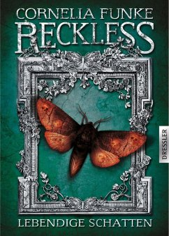 Lebendige Schatten / Reckless Bd.2 - Funke, Cornelia;Wigram, Lionel