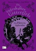 Ein Herz für Aphrodite / Die sagenhaften Göttergirls Bd.3