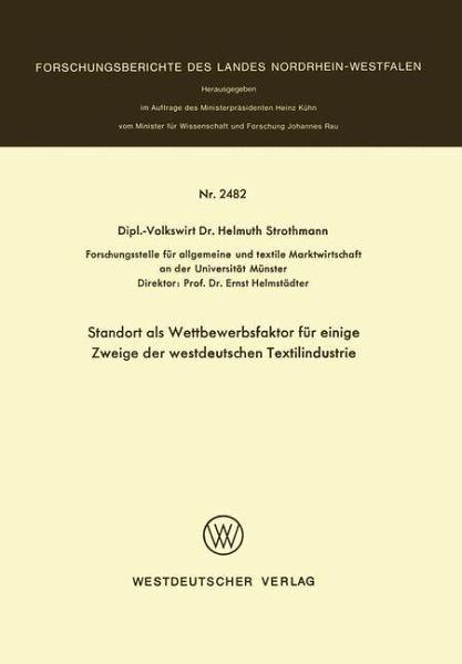 st andort als wettbewerbsfaktor fr einige zweige der westdeutschen textilindustrie strothmann helmuth