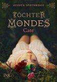 Cate / Töchter des Mondes Bd.1