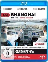 PilotsEYE.tv 03. SHANGHAI
