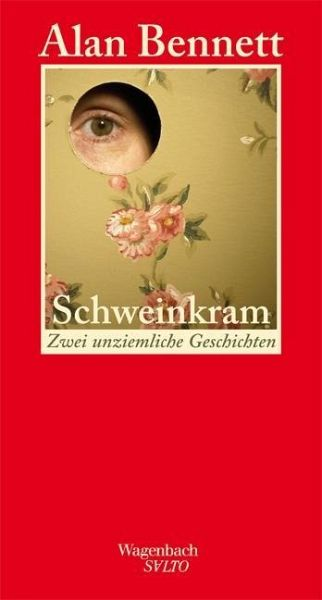 "Alan Bennett ""Schweinkram"""