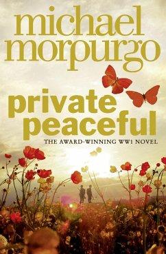 Private Peaceful. Film Tie-In - Morpurgo, Michael