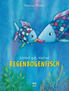 Schlaf gut, kleiner Regenbogenfisch - Pfister, Marcus