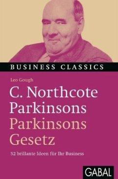 C. Northcote Parkinsons ´´Parkinsons Gesetz´´