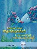Schlaf gut, kleiner Regenbogenfisch, Deutsch-Türkisch\Iyi Uykular Kücük Gökkusagi Baligi