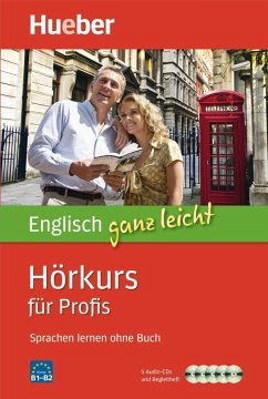 Englisch ganz leicht - Hörkurs für Profis, 5 Audio-CDs + Begleitheft - Hoffmann, Hans G.; Hoffmann, Marion