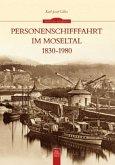 Personenschifffahrt im Moseltal 1830-1980