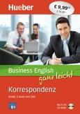 Business English ganz leicht Korrespondenz - Briefe, Emails und SMS