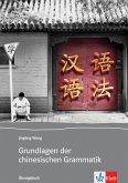 Grundlagen der chinesischen Grammatik. Übungsbuch