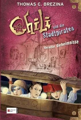 Buch-Reihe Chili und die Stadtpiraten von Thomas C. Brezina