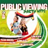 Public Viewing Party Hits: Fuß …