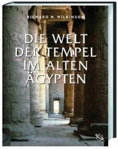 Die Welt der Tempel im alten Ägypten - Wilkinson, Richard