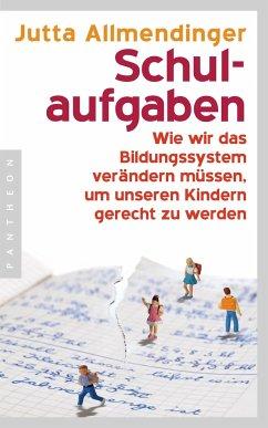 Schulaufgaben (Jutta Allmendinger)