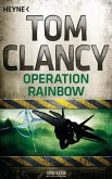 Operation Rainbow / Jack Ryan Bd.10
