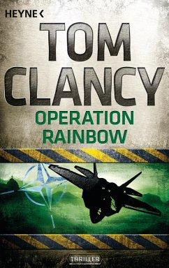 Operation Rainbow / Jack Ryan Bd.10 - Clancy, Tom