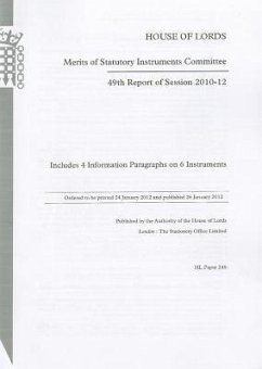 49th Report of Session 2010-12: Includes 4 Information Paragraphs on 6 Instruments: House of Lords Paper 249 Session 2010-12