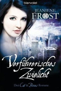 Verführerisches Zwielicht / Cat & Bones Bd.7 - Frost, Jeaniene