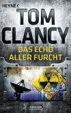 Das Echo aller Furcht / Jack Ryan Bd.7
