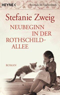 Neubeginn in der Rothschildallee / Rothschildsaga Bd.4 - Zweig, Stefanie