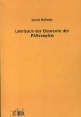 Lehrbuch der Elemente der Philosophie