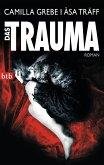 Das Trauma / Siri Bergmann Bd.2