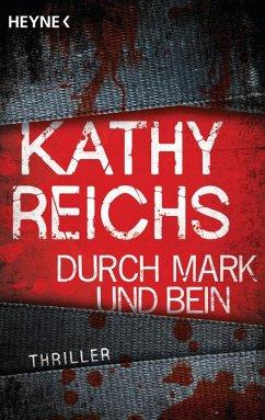 Durch Mark und Bein / Tempe Brennan Bd.4 - Reichs, Kathy