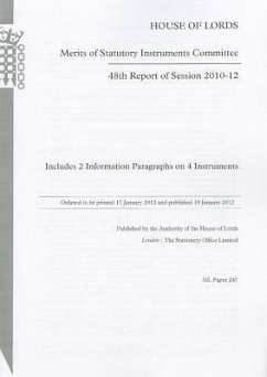 48th Report of Session 2010-12: Includes 2 Information Paragraphs on 4 Instruments: House of Lords Paper 247 Session 2010-12