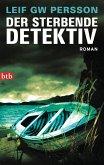 Der sterbende Detektiv / Lars M. Johansson Bd.8