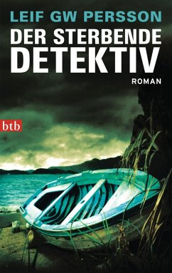 Der sterbende Detektiv / Lars M. Johansson Bd.8 - Persson, Leif G. W.