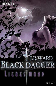 Liebesmond / Black Dagger Bd.19 - Ward, J. R.