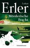Mörderische Fracht / Thomas Nyström & Anna Jonas Trilogie Bd.2